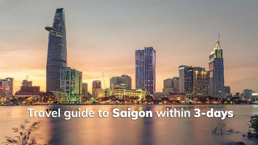 Travel guide to Saigon within 3-days